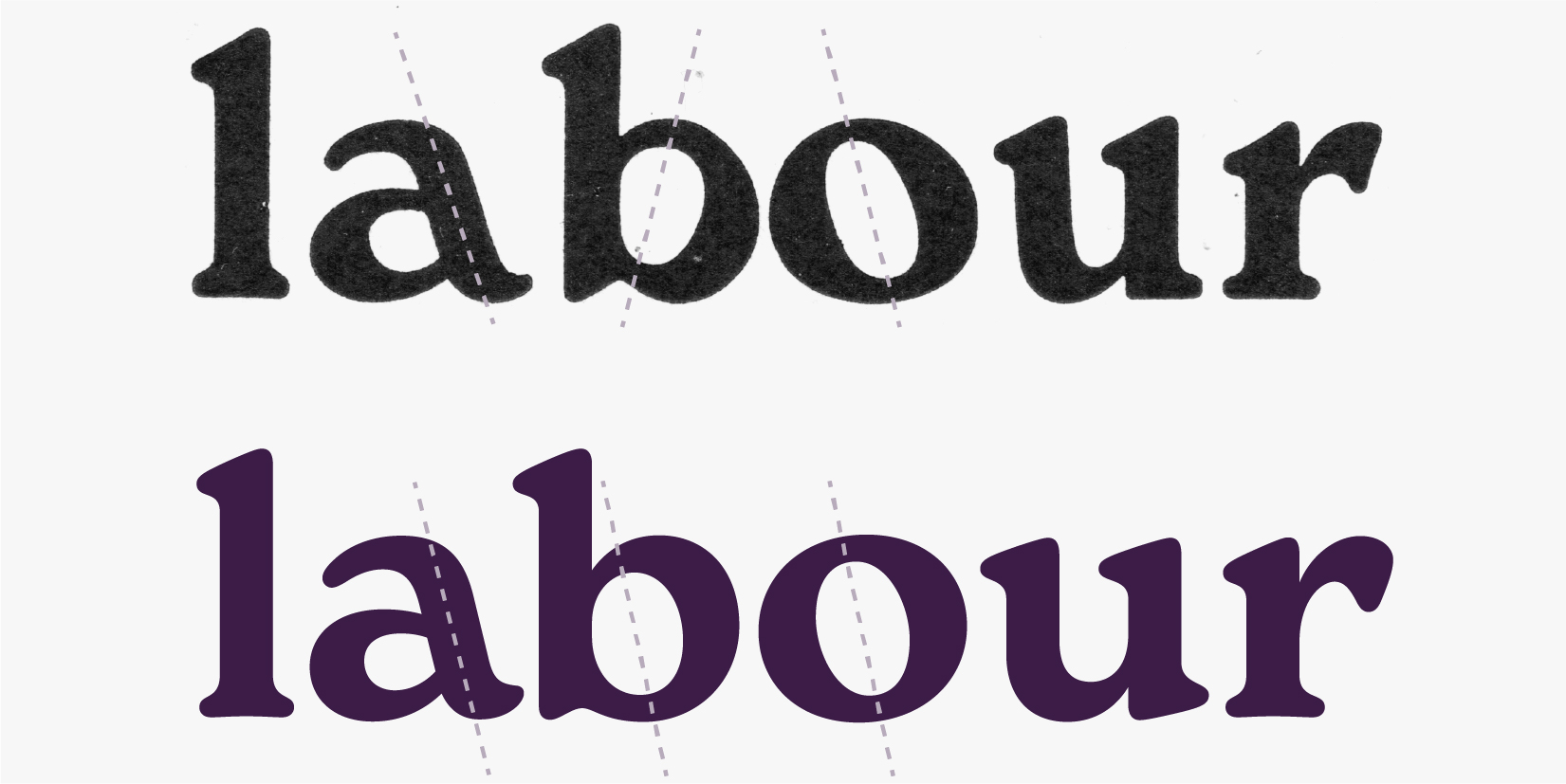 """the word """"labour"""" in two fonts"""
